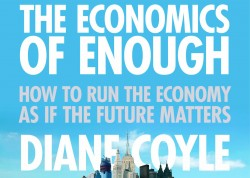 Part of the book cover for The Economics of Enough by Diane Coyle